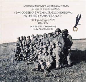 """Zaproszenie na otwarcie wystawy """"Operacja Market Garden"""""""